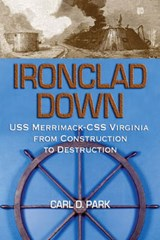 Ironclad Down | Carl D. Park |