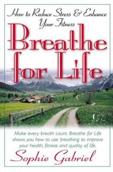 Breathe for Life | Sophie Gabriel |