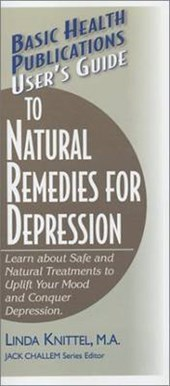 User's Guide to Natural Remedies for Depression | Linda Knittel |