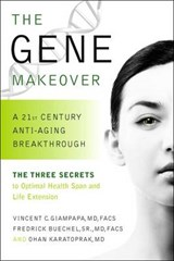 The Gene Makeover | Vincent Giampapa |