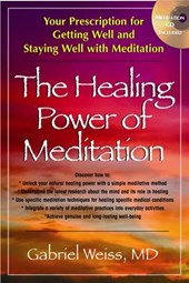 The Healing Power of Meditation