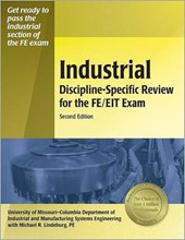Industrial Discipline-Specific Review for the FE/EIT Exam | Michael R. Lindeburg |