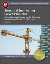 Structural Engineering Solved Problems | C. Dale Buckner |