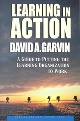 Learning in Action | David A. Garvin |