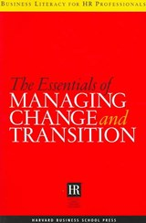The Essentials of Managing Change and Transition | auteur onbekend |