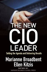 The New CIO Leader | Broadbent, Marianne ; Kitzis, Ellen |