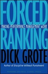 Forced Ranking | Dick Grote |