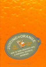 Juicing the Orange | Fallon, Pat ; Senn, Fred |