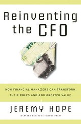 Reinventing the Cfo | Jeremy Hope |