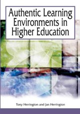Authentic Learning Environments In Higher Education | HERRING,  Anthony |