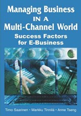 Managing Business in a Multi-channel World | Timo Saarinen |