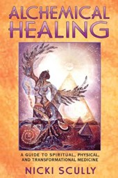 Alchemical Healing | Nicki Scully |