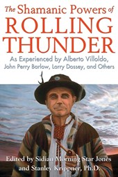 The Shamanic Powers of Rolling Thunder |  |