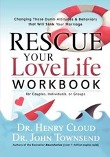 Rescue Your Love Life Workbook | Cloud, Henry; Townsend, John |