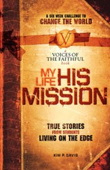 My Life, His Mission | Kim P. Davis |