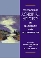 Casebook for a Spiritual Strategy in Counseling and Psychotherapy |  |