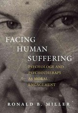 Facing Human Suffering | Ronald B. Miller Miller |