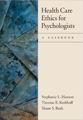 Health Care Ethics for Psychologists