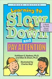 Learning to Slow Down and Pay Attention | Kathleen G. Nadeau |