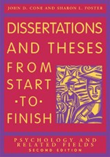 Dissertations And Theses from Start to Finish | Cone, John D. ; Foster, Sharon L. |