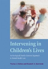 Intervening in Children's Lives | Thomas J. Dishion |