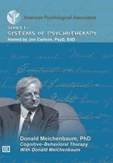 Cognitive-Behavior Therapy With Donald Meichenbaum | Donald Meichenbaum |