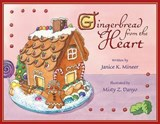 Gingerbread from the Heart | Janice K. Mineer |