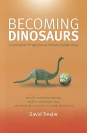 Becoming Dinosaurs