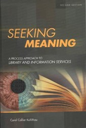Seeking Meaning | Carol Collier Kuhlthau |