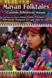 Mayan Folktales/ Cuentos Folkloricos Mayas