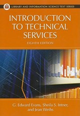 Introduction to Technical Services | Evans, G. Edward; Intner, Sheila S.; Weihs, Jean Riddle |
