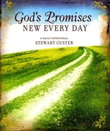 God's Promises New Every Day | Stewart Custer |