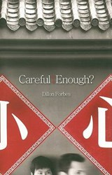 Careful Enough? | Dillon Forbes |