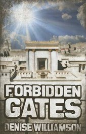 Forbidden Gates | Denise J. Williamson |