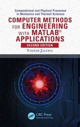 Computer Methods for Engineering with MATLAB(R) Applications, Second Edition | Jaluria |