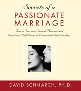 Secrets of a Passionate Marriage | David Schnarch |