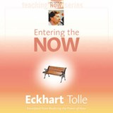 Entering the Now | Eckhart Tolle |