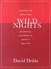 Wild Nights | David Deida |