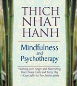 Mindfulness & Psychotherapy | Thich Nhat Hanh |