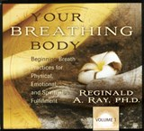 Your Breathing Body | Reginald A. Ray |