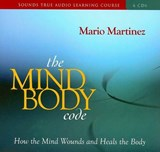 The Mind Body Code | Mario Martinez |
