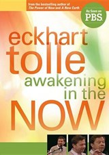 Awakening in the Now | Eckhart Tolle |