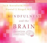 Mindfulness and the Brain | Kornfield, Jack ; Siegel, Daniel J. |
