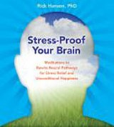 Stress-Proof Your Brain | Rick Hanson |