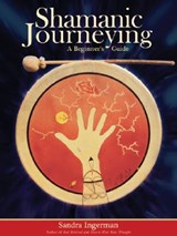 Shamanic Journeying | Sandra Ingerman |