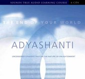 The End of Your World | Adyashanti |