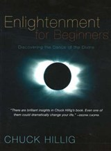 Enlightenment for Beginners | Chuck Hillig |