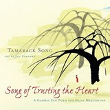 Song of Trusting the Heart | Tamarack Song |