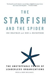The Starfish And The Spider | Rod A. Beckstrom ; Ori Brafman |
