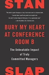 Bury My Heart at Conference Room B | Stan Slap |